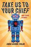 Take Us to Your Chief - Drew Hayden Taylor | Douglas & McIntyre