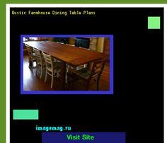 Rustic Farmhouse Dining Table Plans 190532 - The Best Image Search