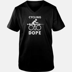 #Cycling Is Dope, Order HERE ==> https://www.sunfrog.com/LifeStyle/122231957-645278035.html?58114, Please tag & share with your friends who would love it , #christmasgifts #xmasgifts #renegadelife