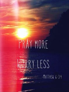 pray-more-worry-less-faith-quote.jpg (500×667)