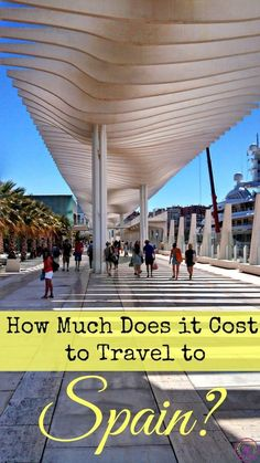 How much does it cost to travel in Spain ?! Travel Tips and Costs to help you plan you next Spanish trip!