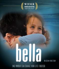 Bella (2006) Sooner or later every one of us will face an irreversible moment that will change our lives forever. If it hasn't happened to you yet...it will. Bella is a true love story about how one day in New York City changed three people forever. Eduardo Verástegui, Tammy Blanchard, Manny Perez...7a