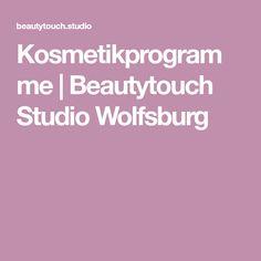 Kosmetikprogramme | Beautytouch Studio Wolfsburg Peeling, Thats Not My, Studio, Eyelash Tinting, Stressed Out, Hair Removal, Nail Care, Wolfsburg