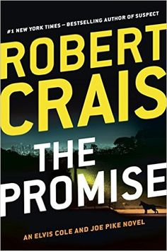 The Promise by Robert Crais. Provo City Library staff pick.