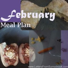 February Meal Plan -- a month of homemade family friendly meals, with links to recipes.