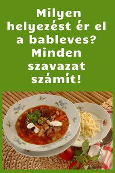 Nemrég indult nagy gasztrofelmérésünk egymásnak ugrasztja a nagy magyaros ételeket. A listán szerepel a bableves is, ráadásul az eddigi szavazatok alapján igen előkelő helyezésre tett szert. Ha ön is örülne, hogy a bableves kerüljön ki győztesen, szavazzon rá! #bableves Tacos, Mexican, Ethnic Recipes, Food, Essen, Meals, Yemek, Mexicans, Eten