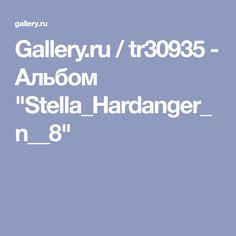 "Gallery.ru / tr30935 - Альбом ""Stella_Hardanger_n__8"""