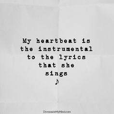 My heartbeat is the instrumental to the lyrics that she sings.