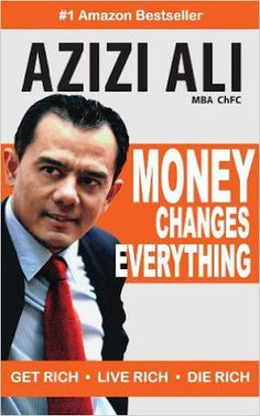 Free download or read online Money changes everything, get rich, live rich, die rich a famous finance money related pdf book authorized by Azizi Ali.