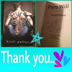 ❤My signed paperback of Pure Will by Kristi Pelton❤