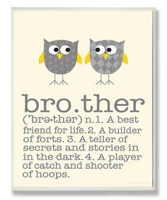 Another great find on #zulily! Definition of Brother Wall Art #zulilyfinds