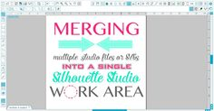 Using 'Merge' to Open Multiple .Studio Files or (Layered) SVGs in a Single Silhouette Studio Work Area ~ Silhouette School