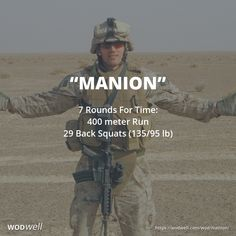 """Manion"" WOD - 7 Rounds For Time: 400 meter Run; 29 Back Squats (135/95 lb)"