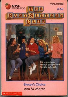 Stacey's Choice (Baby-Sitters Club, 58), Martin, Ann M.