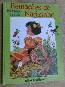 REinações de NArizinho -  Monteiro Lobato - Literatura Brasileira