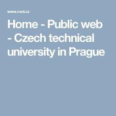 Home - Public web - Czech technical university in Prague