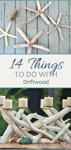 pin-14-things-to-do-with-driftwood