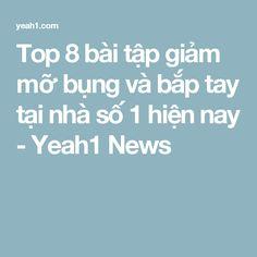 Top 8 bài tập giảm mỡ bụng và bắp tay tại nhà số 1 hiện nay - Yeah1 News
