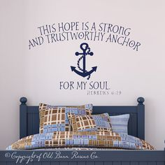 This Hope Is A Strong...anchor For My Soul   Vinyl Wall Scripture