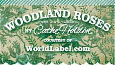 Free Printable Woodland Roses Design by Cathe Holden. Visit the site for some ideas on how to use these printables.