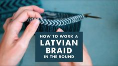 Knitting Patterns Ravelry How to work a Latvian braid in the round Knitting Stiches, Knitting Videos, Lace Knitting, Knitting Socks, Knit Stitches, Knit Cardigan Pattern, Mittens Pattern, Knitting Designs, Knitting Patterns Free