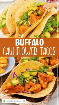 Best Mexican Recipes, Vegetarian Recipes, Healthy Recipes, Ethnic Recipes, Sweets Recipes, Delicious Recipes, Keto Recipes, Cauliflower Tacos, Buffalo Cauliflower