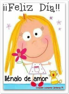 〽️ Feliz día llénalo de amor !