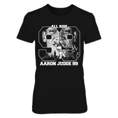 Aaron Judge Big Nine Nine All Rise T-Shirt, ALL Rise for the Rookie Sensation.  Move over Babe Ruth!  Aaron Judge is possibly the BIGGEST thing to hit NY since Babe Ruth.  Setting Rookie records is just the beginning for this Hall of Fame candidate.  Great gift for the Aaron Judge Fan on your gift list.  NY City Skyline, #99 Signature... The Aaron Judge Collection, OFFICIAL MERCHANDISE  Available Products:          District Women's Premium T-Shirt - $29.95 District Men's Premium T-Shirt…