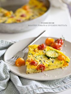 Roasted Tomato Zuchinni Frittata from FoodieCrush.com. I have all the ingredients right now!