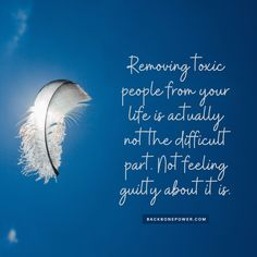 Removing toxic people from your life is actually not the difficult part. Not feeling guilty about it is. Words Quotes, Wise Words, Codependency, Toxic People, Psychopath, Narcissist, Self Help, Feelings, Life