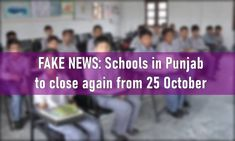 FAKE NEWS: Schools in Punjab closing from 25 October