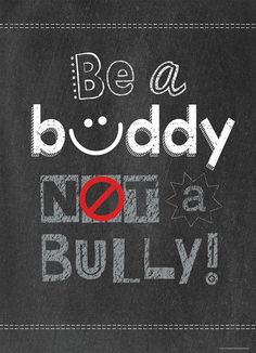 Powerful anti bullying slogans to be used by kids and parents to help stop bullies in their tracks. Help end bully words, pics & post online and at school. Classroom Quotes, Classroom Posters, Classroom Decor, School Classroom, Chalkboard Classroom, Education Posters, Teaching Posters, Classroom Labels, School Posters