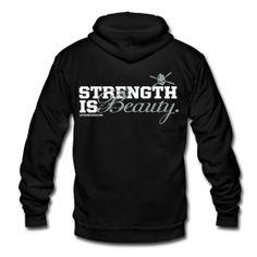 Strength is beauty hoodie ~ 1534