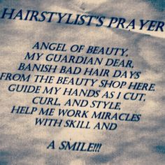Cosmetology; Hairstylist's prayer