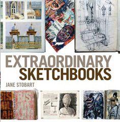 Extraordinary SketchBooks : Book by Jane Stobart #books #sketches #artsbooks