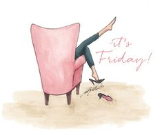 The Grind Includes Friday . What does your office look like? Looking for inspiration. Friday Illustration, Illustration Art, Fashion Quotes, Fashion Art, Mom Fashion, Its Friday Quotes, The Body Shop, Fashion Sketches, Happy Friday