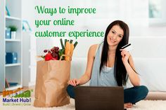 The business owner needs to remember the rule of thumb, keep it simple! That means all the processes involved in the process of shopping needs to be simple and easy to understand by everyone. http://www.indiamarkethub.com/blog/ways-to-improve-your-online-customer-experience/  #CustomerExperience