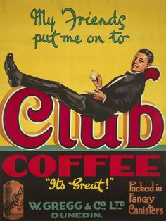 Club Coffee - W Gregg & Co, Dunedin, New Zealand. The Vintage Collection: www.imagevault.co.nz