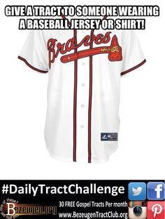 DailyTractChallenge Give a tract to someone wearing a baseball jersey or  shirt be80e4544