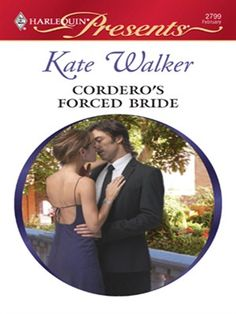 Cordero's Forced Bride - Bedded By Blackmail Series By Kate Wilder