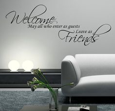 Welcome Friends Who Enter Wall Art Sticker Room Lounge Quote Decal Mural Stencil Transfer Wall Stickers
