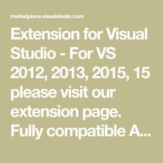 Extension for Visual Studio - For VS 2012, 2013, 2015, 15 please visit our extension page. Fully compatible Arduino Add-in for Visual Studio 2010 XP Users . Compatible with all Arduino versions. Also supports Teensy, ChipKit Energia msp430 and lm4f, optional usb/serial/net debugger for Arduino.