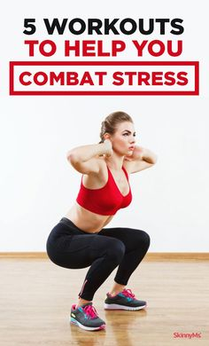 5 Workouts to Help You Combat Stress. These five workouts fight stress in your day-to-day life!