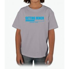 Getting Hench Please Wait Young T-Shirt