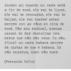 #regram da querida @fernandacmello #frases #relacionamentos #amorpróprio #fernandamello