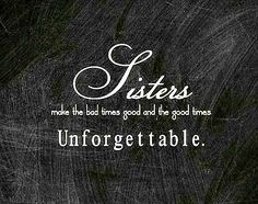 If you do not remember when you hugged and kissed your sister last time, these love quotes will help you express your love for your sister. Sisters are simply amazing and one cannot think a good Sister Friend Quotes, Sister Poems, Sister Quotes Funny, Funny Quotes, Sister Quotes And Sayings, Quotes About Sisters, Nephew Quotes, Bad Sister, Love My Sister
