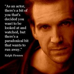 Movie Actor #Quote - Ralph Fiennes
