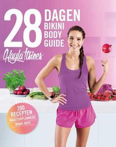 28 dagen Bikini Body Guide - Kayla Itsines