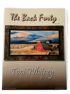 The Back Forty Applique Quilt Pattern by Toni Whitney Design in The Heartland Series Collection