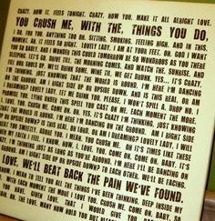 One of my fav Dave Matthew Band songs ....YOU CRUSH ME WITH THE THINGS YOU DO <3 this canvas!